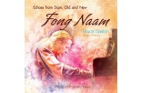 Fong Naam - Echoes from Siam, Old and New